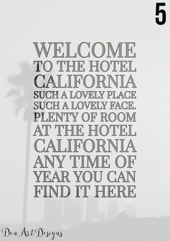 The Eagles Inspired Hotel California Lyrics Print Home Etsy Hotel California Lyric Prints Welcome To The Hotel California