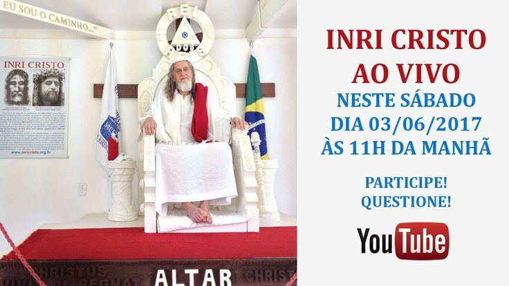 INRI CRISTO AO VIVO NESTE SÁBADO 03/06/2017