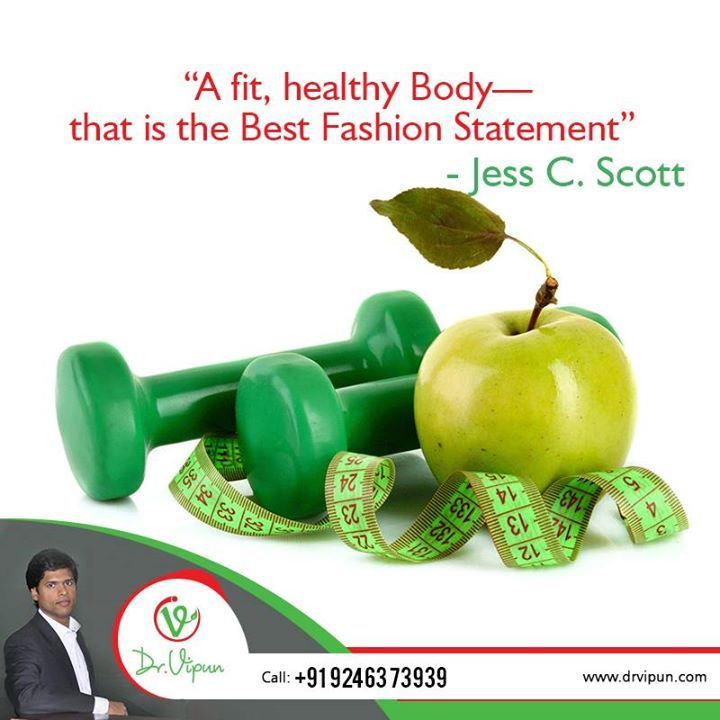 """#QuoteoftheDay """"A fit, healthy Body—that is the Best Fashion Statement""""  - Jess C. Scott"""