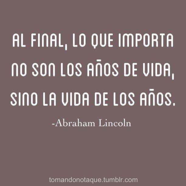 Frases célebres de vida -Abraham Lincoln