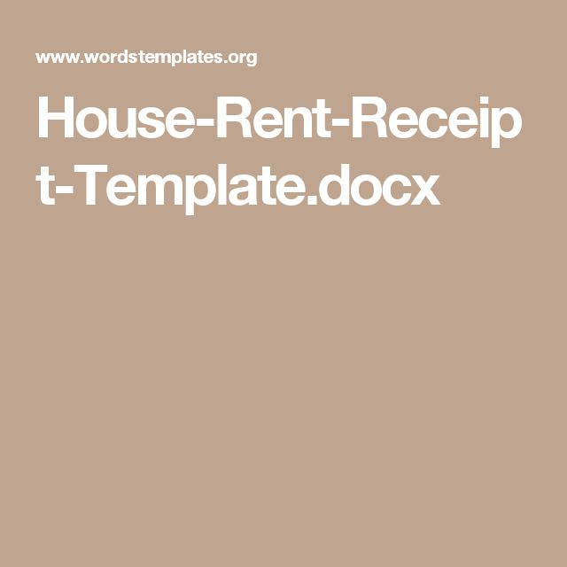House-Rent-Receipt-Templatedocx Rental receipts Pinterest - house for rent template