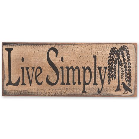 Live Simply Primitive Sign