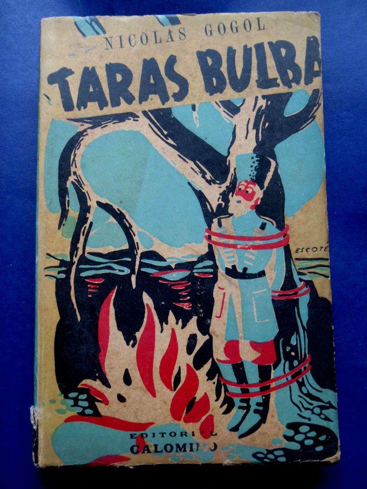 NICOLAS GOGOL - TARAS BULBA - Ed. CALOMINO - ARGENTINA XRARE 1946