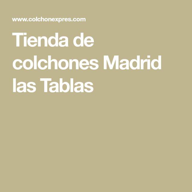 Tienda de colchones Madrid las Tablas