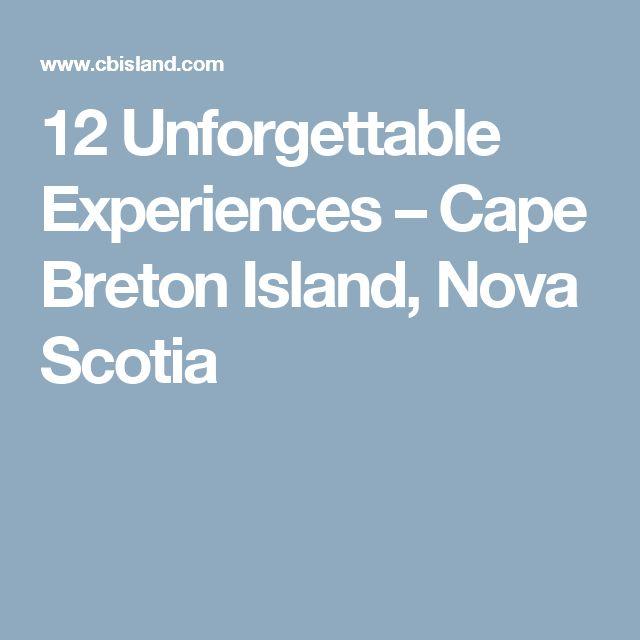 12 Unforgettable Experiences – Cape Breton Island, Nova Scotia