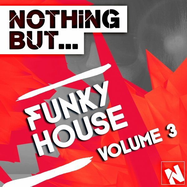 http://traxsource.com/title/410369/nothing-but-funky-house-vol-3