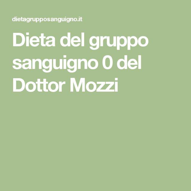 Dieta del gruppo sanguigno 0 del Dottor Mozzi