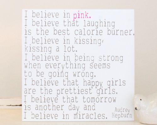 "16X16 ""I believe in pink…"" Audrey Hepburn sign | Chick Lingo Signs"