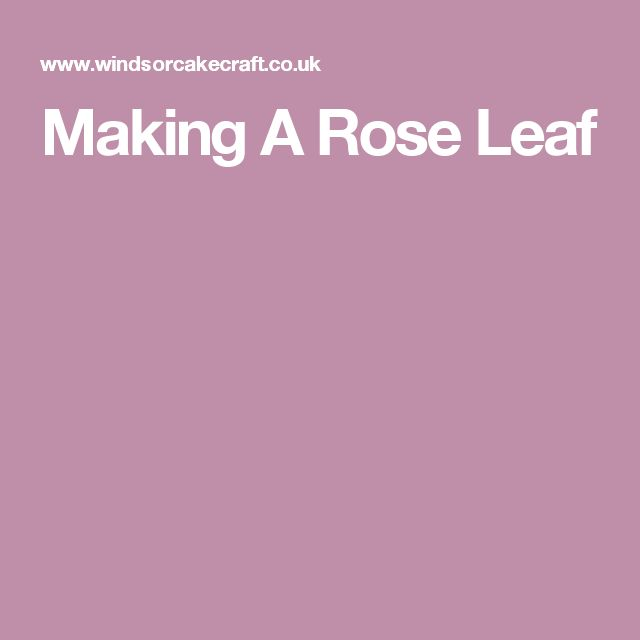 Making A Rose Leaf
