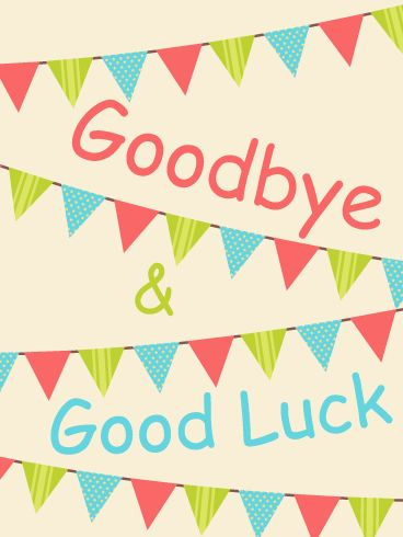Colorful Goodbye & Good Luck Flag Card: Is there a Going Away party you have to miss? Do you want to send a Good Luck card to let your friend, family member, or coworker know that you will miss them?   If so, send this Colorful Good Luck card to let them know you care! Green, red, and blue pendants hang on four strings across the card for decoration. Use this Good Luck card to send your good wishes for the next stage of life!