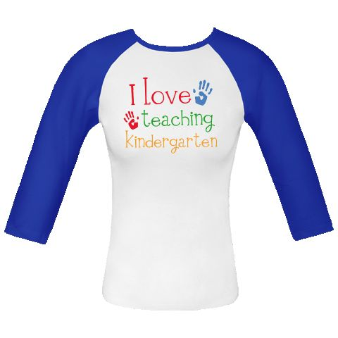 Kindergarten+Teacher+Fitted+Raglan+T-Shirts+design+has+bright+colored+handprints+with+I+Love+Teaching+Kindergarten+school+slogan.+$23.99+www.personalizedteachershirts.com