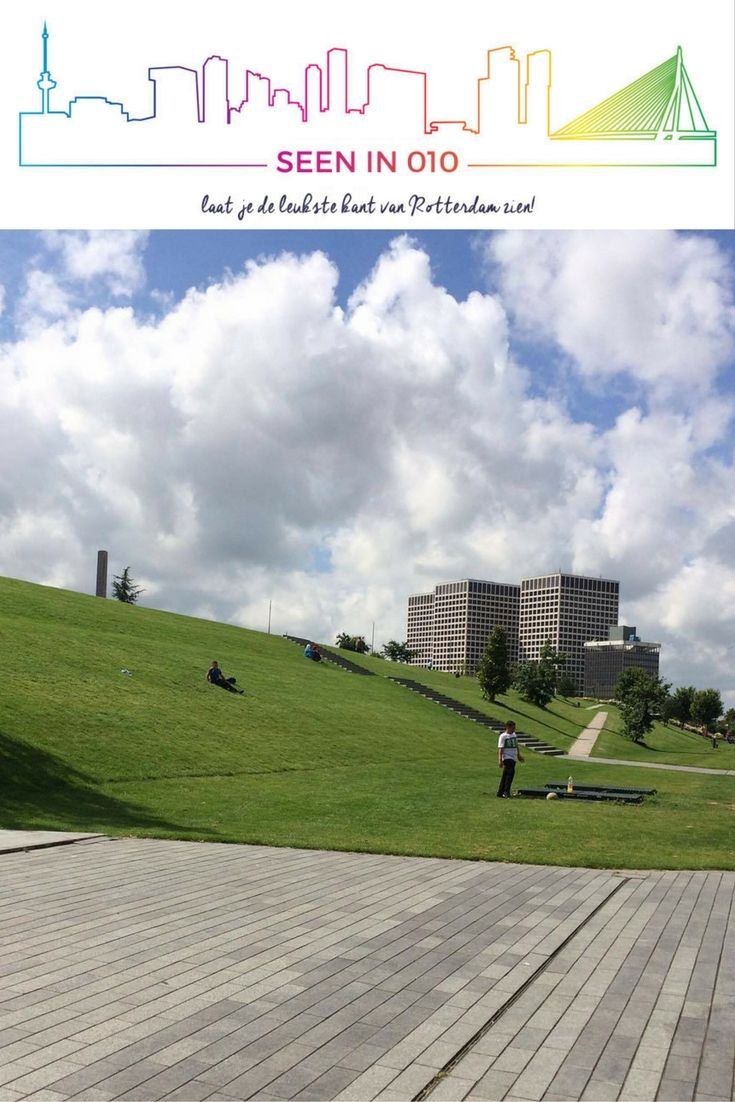Dakpark Rotterdam  #Dakpark #Rotterdam #SeenIn010