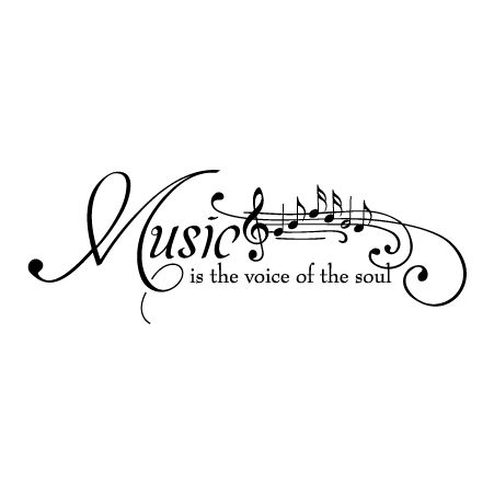 Music Is The Voice Of The Soul [Treble Clef And Notes]