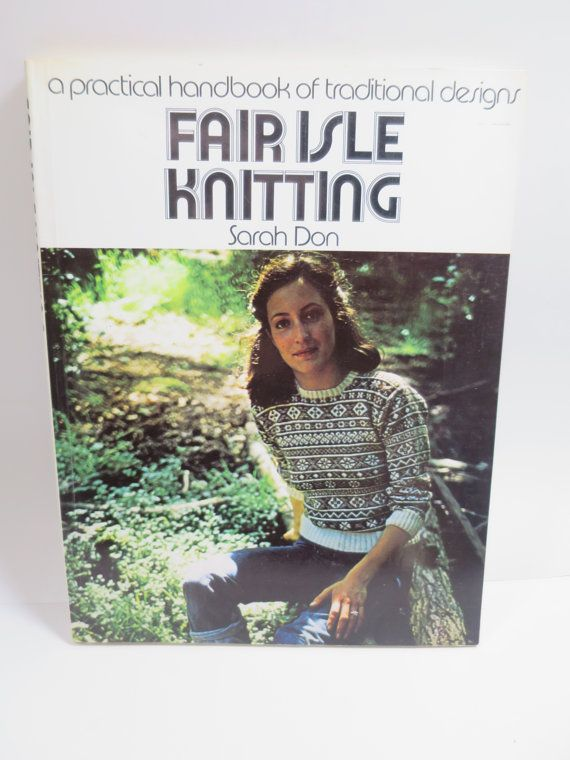 Fair Isle Knitting Books : Best images about quot books paper ephemera vintage
