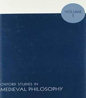 Oxford Studies In Medieval Philosophy: Volume 1 PDF