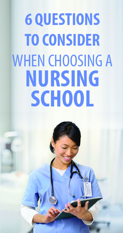 """""""6 Questions to Consider when Choosing a Nursing School."""" This list is a great resource when interviewing nursing schools."""
