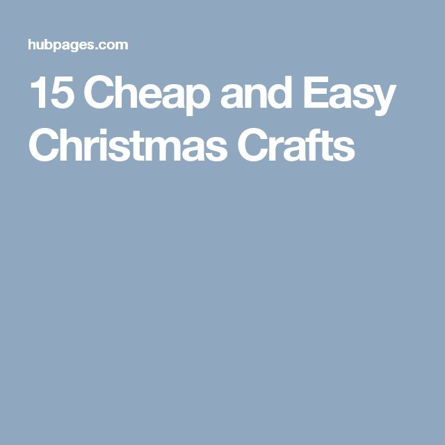 15 cheap and easy christmas crafts for Easy cheap crafts