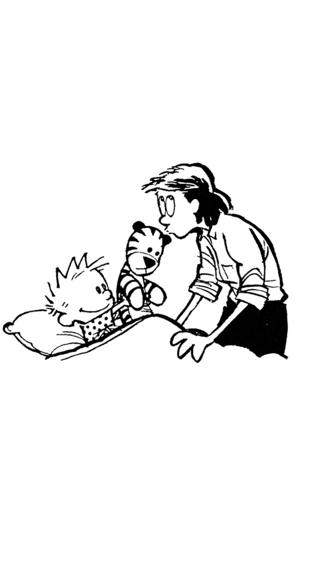 Calvin and Hobbes. Reminds me of putting Luke to bed tonight :) I had to give a kiss to his little stuffed dog and kitty.