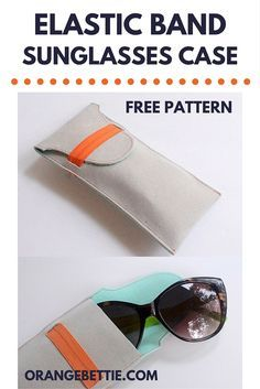 Easy DIY Elastic Band Sunglasses Case – Free Pattern
