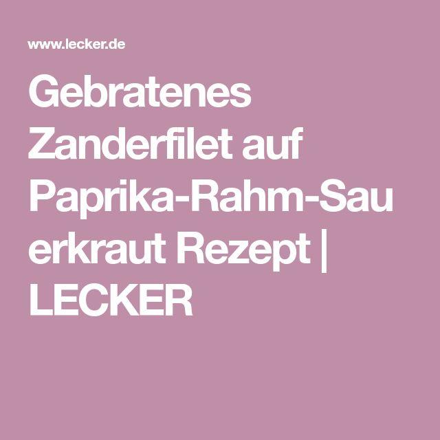 Gebratenes Zanderfilet auf Paprika-Rahm-Sauerkraut Rezept   LECKER
