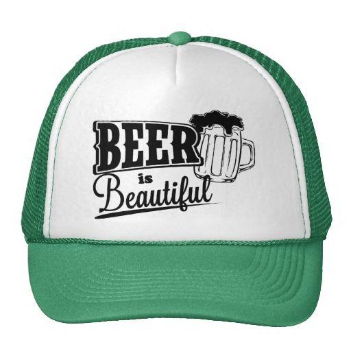 Beer is beautiful trucker hat