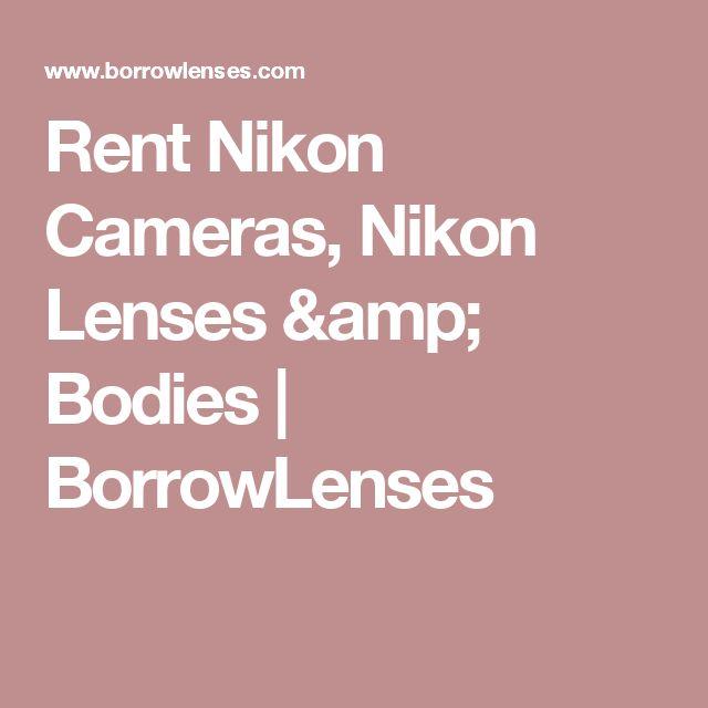 Rent Nikon Cameras, Nikon Lenses & Bodies | BorrowLenses