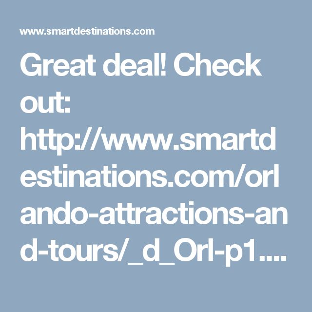 Great deal! Check out: http://www.smartdestinations.com/orlando-attractions-and-tours/_d_Orl-p1.html?pass=Orl_Prod_Go