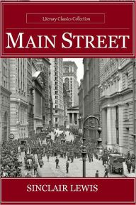 Main Street by Sinclair Lewis - Highest Quality (Annotated)
