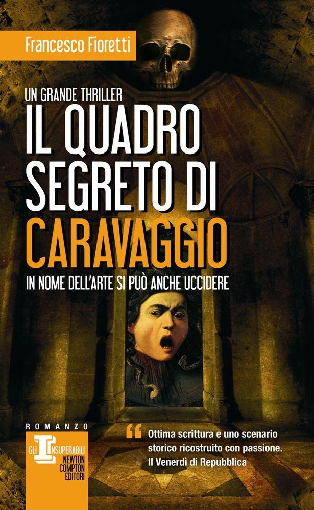 http://www.newtoncompton.com/libro/978-88-541-5064-5/il-quadro-segreto-di-caravaggio