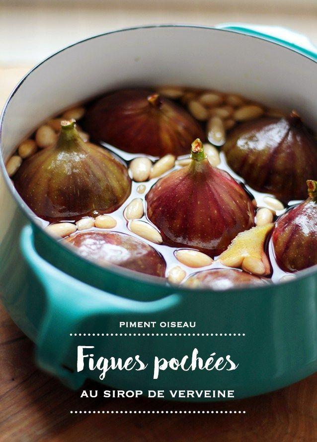 figues pochées au sirop de verveine - Poached figs in verbena syrup