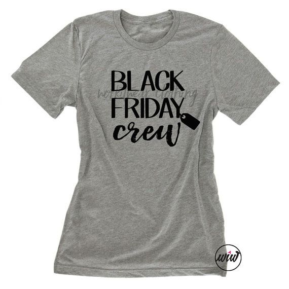 Black Friday Crew Shirt. Black Friday Shopping Team. Christmas. Black Friday Shirts. Funny Graphic Shirt. Thanksgiving Shirt. Fall Shirt.