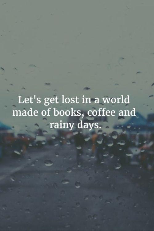 I love a rainy day & a good book.