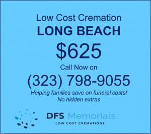 How to arrange a direct cremation service in Long Beach, CA for $625