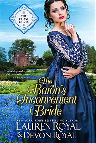 The Baron's Inconvenient Bride: A Sweet & Clean Historical Romance (The Chase Brides Book 6)