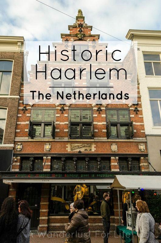 Historic Haarlem - A Wanderlust for Life   www.awanderlustforlife.com   #Haarlem #Holland