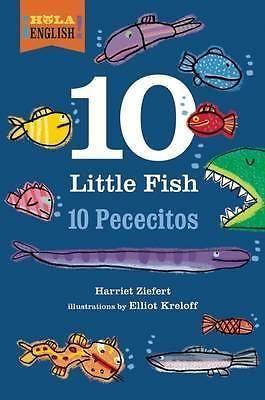10 Little Fish, Hola, English! by Harriet Ziefert, 9781609055103.