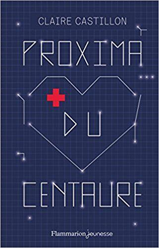 Amazon.fr - Proxima du Centaure - Claire Castillon - Livres