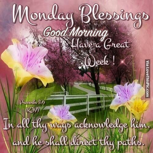 Monday Blessings monday good morning monday quotes good morning quotes happy…