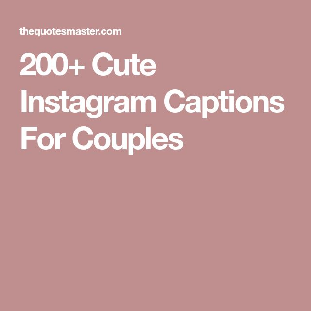 On captions cute for pictures instagram