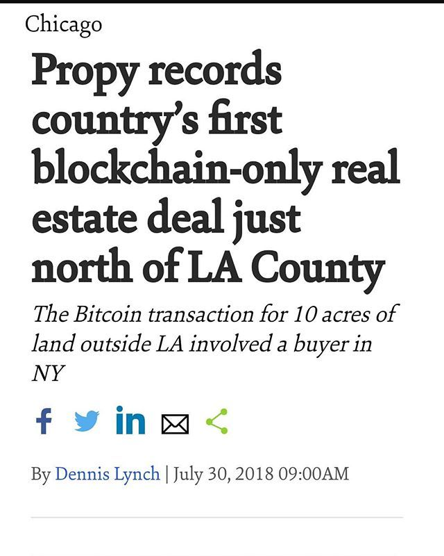 The Countrys First Blockchain Only Real Estate Trade Involved 10 Acres Of Land Just North Of Los Angeles County T Bitcoin Transaction Real Estate Blockchain