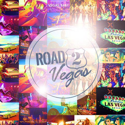 #Road2Vegas