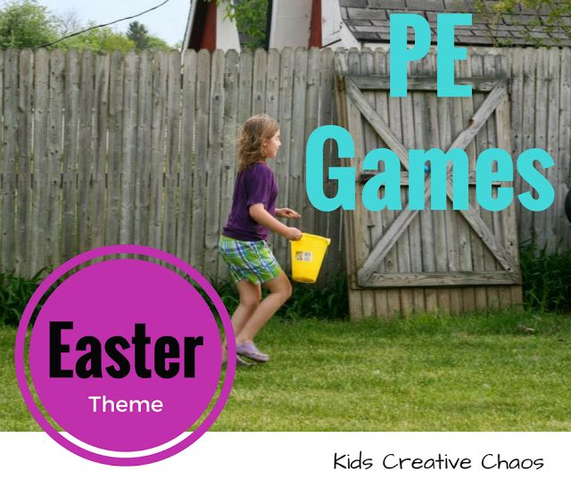 PE Games for Easter: Physical Education Activities #KidsCreativeChaos