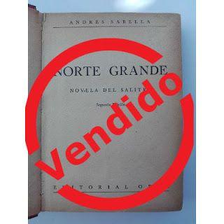 Paraíso del Libro Usado: Norte Grande, Novela del Salitre, Andrés Sabella