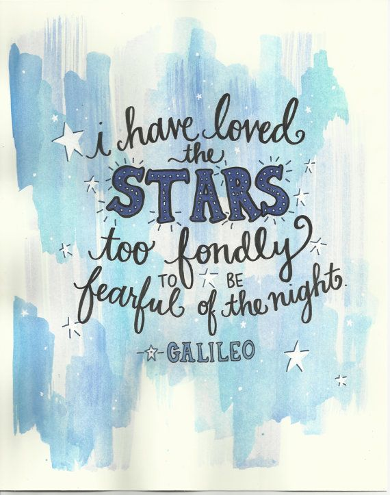 Galileo Stars Hand Lettered Quote Original by TheScribblist, $32.00 via The Scribblist on Etsy. www.thescribblist.etsy.com