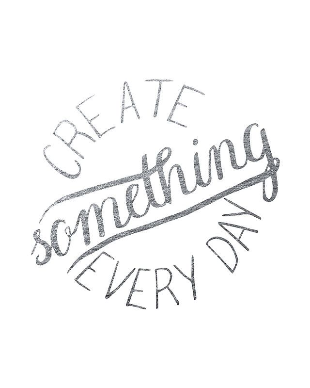 Create something every day