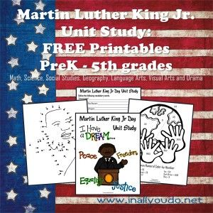 Free Martin Luther King Jr Unit Study with Free Printables and Worksheets (PreK-5th)