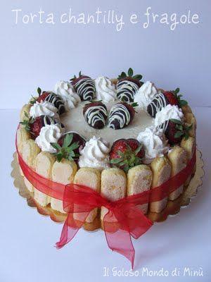 Il Goloso Mondo di Minu': Torta chantilly e fragole per la festa della mamma!