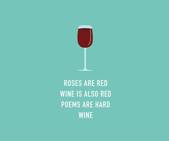Funny Valentine's Cards: Roses are red | Wine is Also Red | Poems Are Hard | Wine.