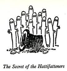 Hattifatteners