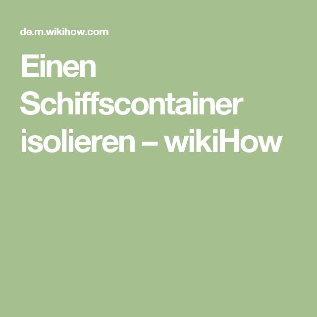 Einen Schiffscontainer isolieren – wikiHow